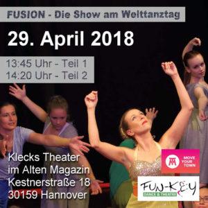 FUSION - Die Show am Welttanztag @ Klecks Theater   Hannover   Niedersachsen   Deutschland