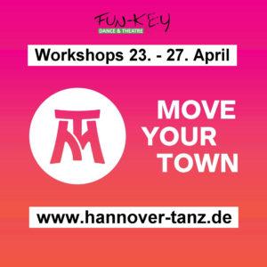 Move Your Town - Workshops @ FUN-KEY Dance & Theatre   Hannover   Niedersachsen   Deutschland
